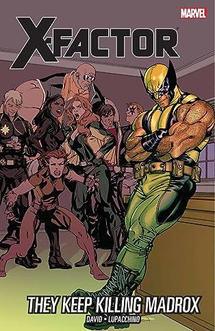 X-Factor Vol. 15: They Keep Killing Madrox