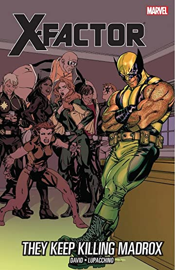 X-Factor Vol. 15: They Keep Killing Madrox