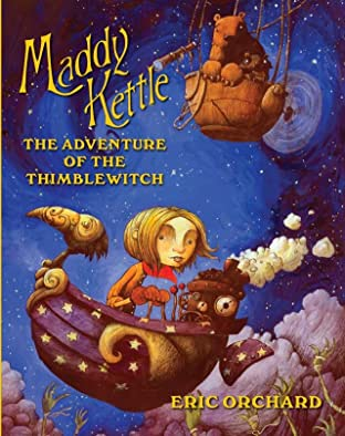 Maddy Kettle Tome 1: The Adventure of the Thimblewitch
