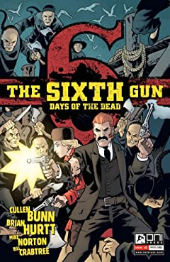 The Sixth Gun: Days of the Dead #2 (of 5)