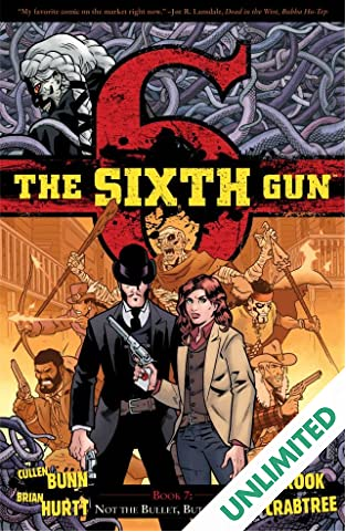 The Sixth Gun Vol. 7: Not The Bullet, But The Fall
