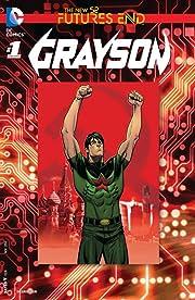 Grayson (2014-) #1: Futures End