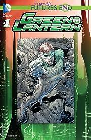 Green Lantern (2011-2016) #1: Futures End