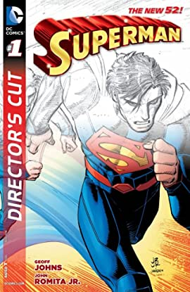 Superman (2011-2016) #1: Geoff Johns and John Romita Jr  Director's Cut