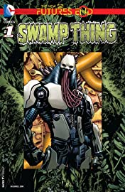 Swamp Thing (2011-2015) #1: Futures End