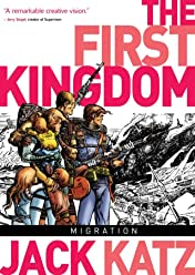 The First Kingdom Vol. 4: Migration