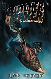 Butcher Baker: The Righteous Maker #6