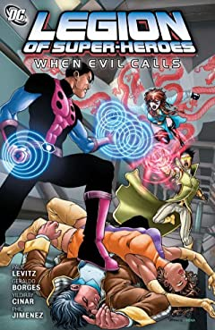 Legion of Super-Heroes (2010-2011): When Evil Calls