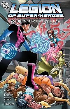 Legion of Super-Heroes (2010-2011): When Evil Calls