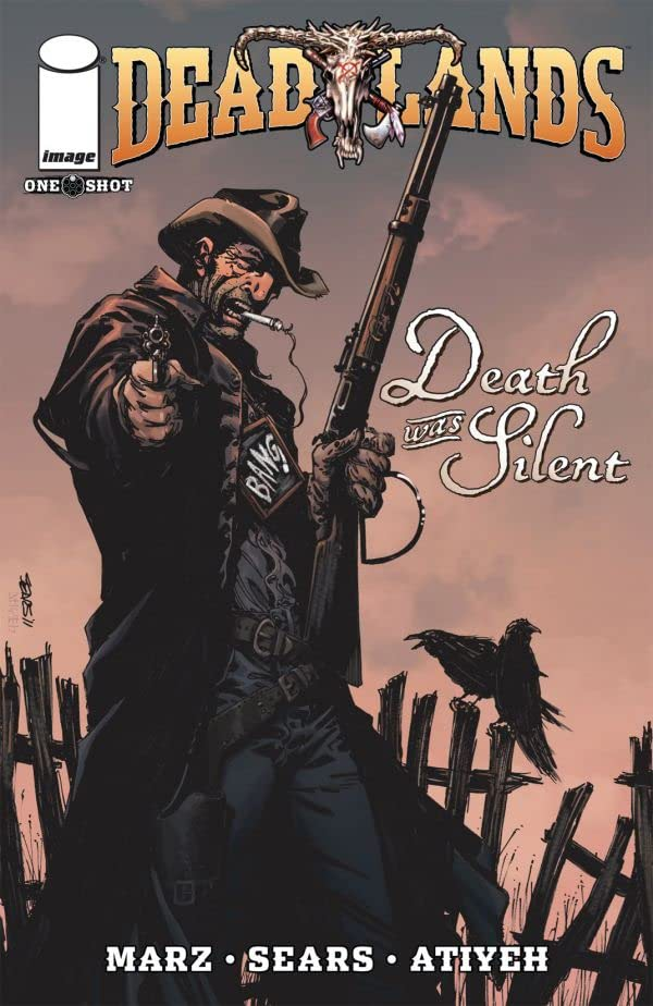 Deadlands: Death Was Silent
