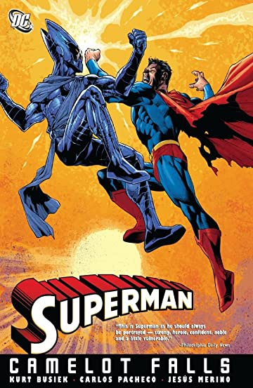 Superman (1939-2011): Camelot Falls Vol. 1