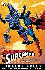 Superman (1939-2011): Camelot Falls Vol. 1