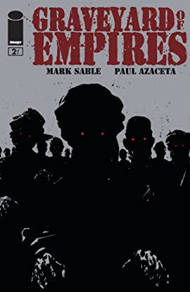 Graveyard of Empires #2 (of 4)