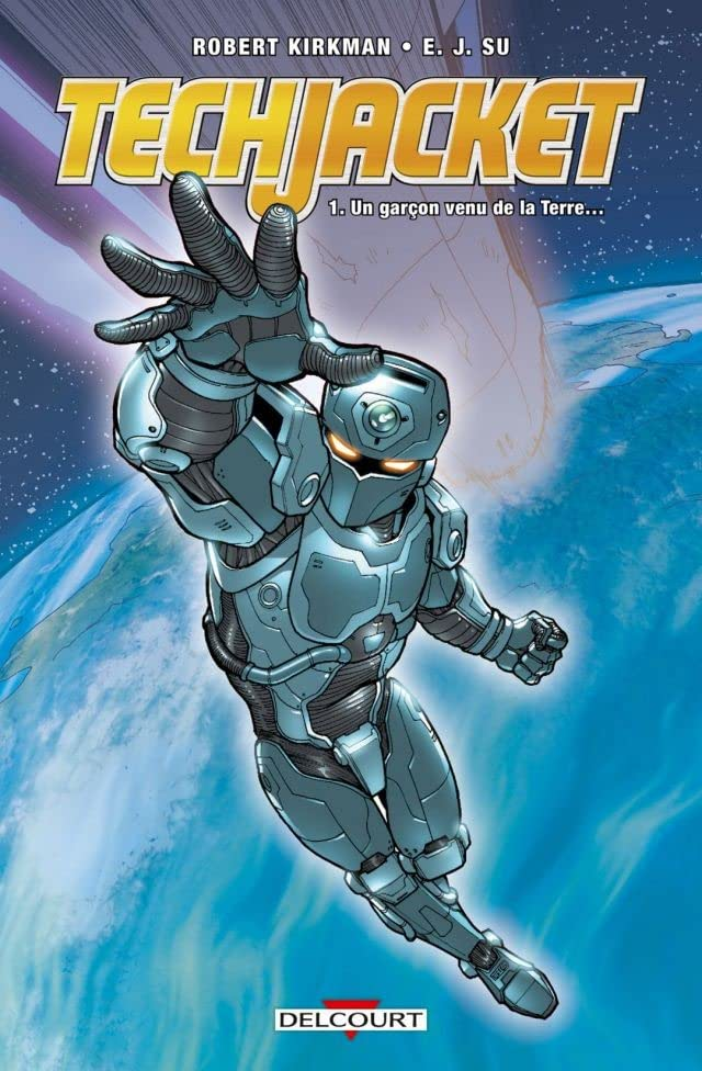 Tech Jacket Vol. 1: Un garçon venu de la Terre...