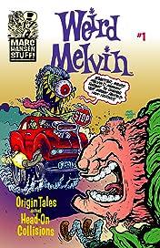 Weird Melvin #1