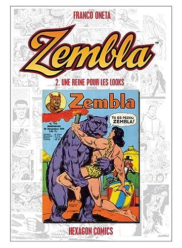 ZEMBLA Vol. 2: Une Reine pour les Looks