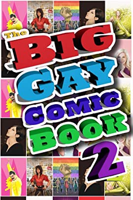 The Big Gay Comic Book Vol. 2
