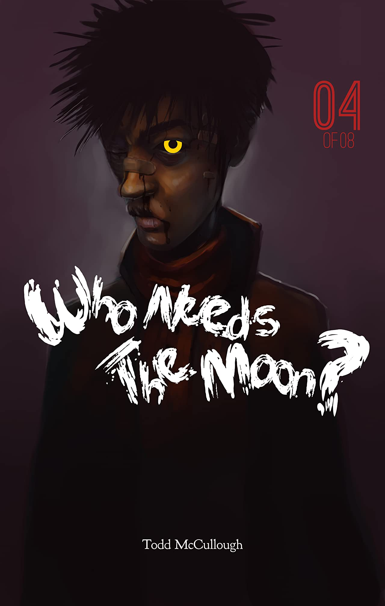 Who Needs the Moon #4