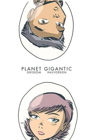 Planet Gigantic #0