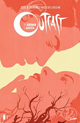 Outcast by Kirkman & Azaceta No.3