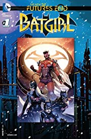 Batgirl (2011-2016) #1: Futures End