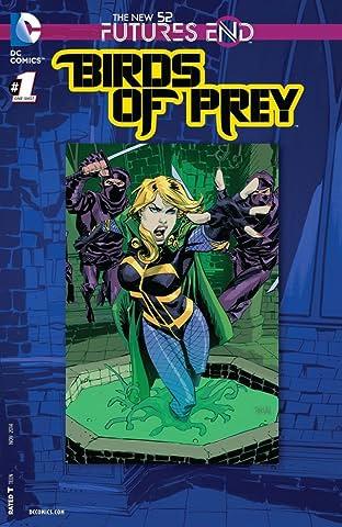 Birds of Prey (2011-2014) #1: Futures End