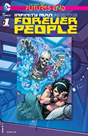 Infinity Man and the Forever People (2014-2015) No.1: Futures End