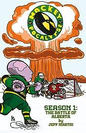 Hockeypocalypse Vol. 1: Season 1: The Battle of Alberta