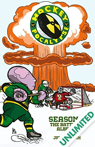 Hockeypocalypse Vol. 1: Season 1: The Battle of Alberta