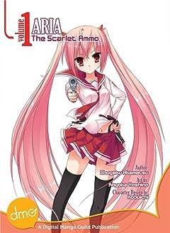 Aria the Scarlet Ammo Vol. 1