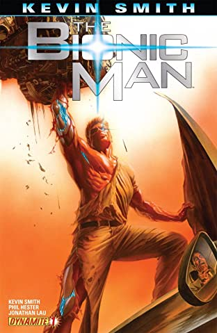 The Bionic Man #1: Preview