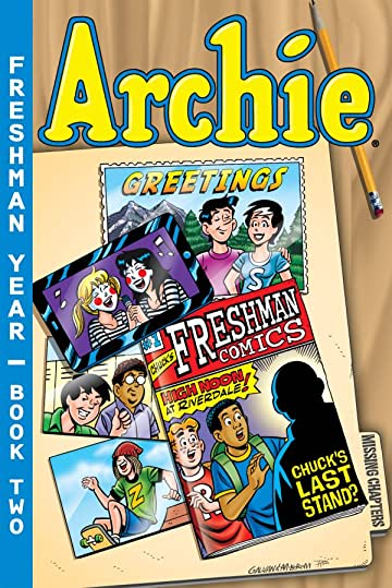 Archie Freshman Year: Book Two