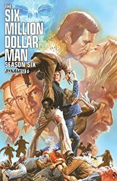 The Six Million Dollar Man: Season Six #6: Digital Exclusive Edition