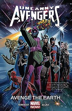 Uncanny Avengers Vol. 4: Avenge The Earth