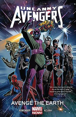 Uncanny Avengers Tome 4: Avenge The Earth