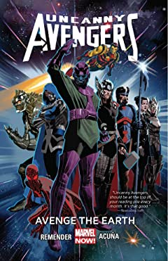 Uncanny Avengers Vol. 4: Avenge The Earth