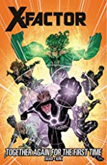 X-Factor Vol. 16: Together Again For The First Time