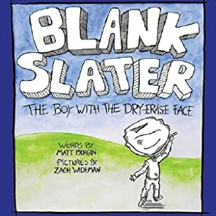 Blank Slater, The Boy With The Dry-Erase Face