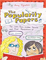The Popularity Papers Vol. 7: The Less-Than-Hidden Secrets and Final Revelations of Lydia Goldblatt and Julie Graham-Chang