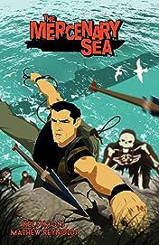 The Mercenary Sea Vol. 1