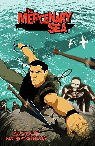 The Mercenary Sea Tome 1