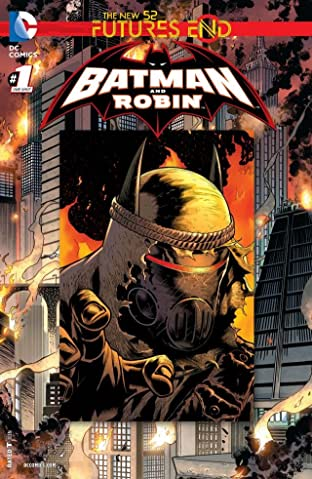 Batman and Robin (2011-2015) #1: Futures End