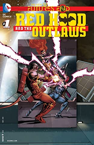 Red Hood and the Outlaws (2011-2015) #1: Futures End