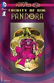 Trinity of Sin: Pandora (2013-2014) #1: Futures End