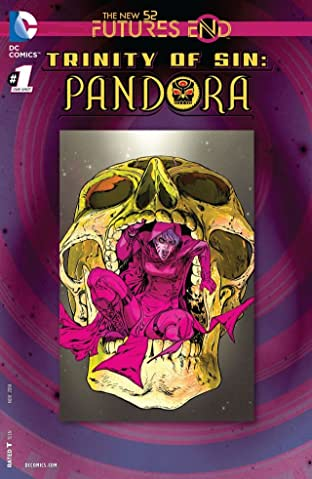 Trinity of Sin: Pandora (2013-2014) #1: Futures End