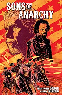Sons of Anarchy Tome 1