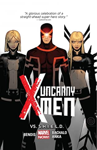 Uncanny X-Men (2013-) Vol. 4: Vs. S.H.I.E.L.D.