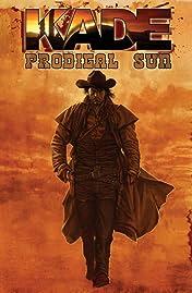 Kade: Prodigal Sun