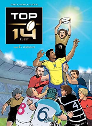 TOP 14 Vol. 2: Le Bouclier