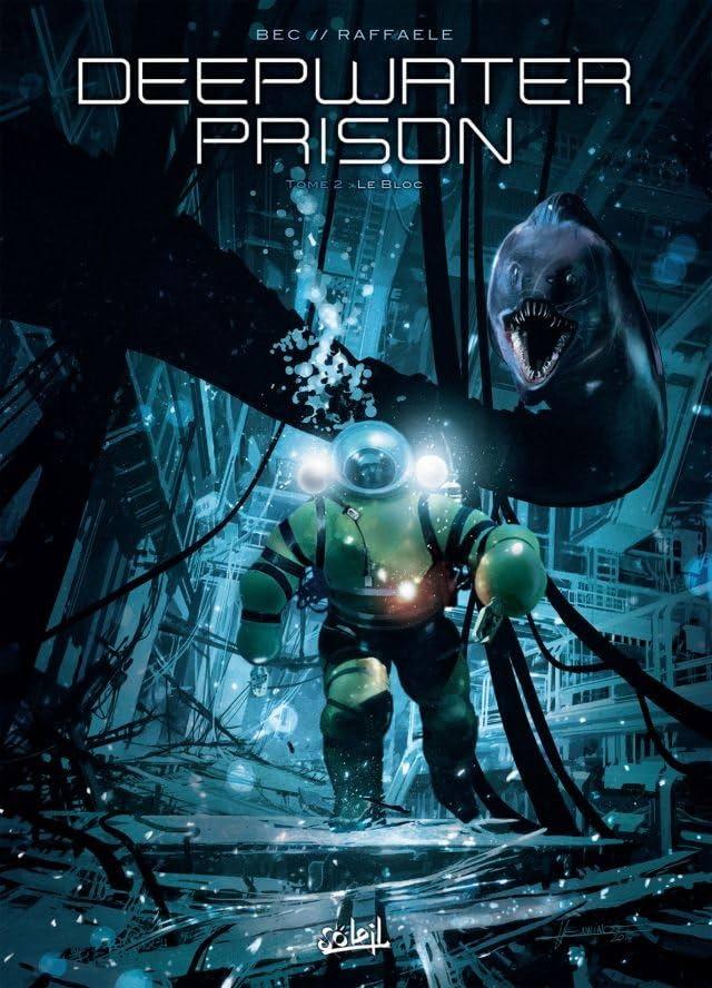 Deepwater Prison Vol. 2: Le Bloc
